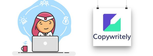 Don't Do Your Content Wrongly, Optimize with Copywritely (Onboarding and Review)